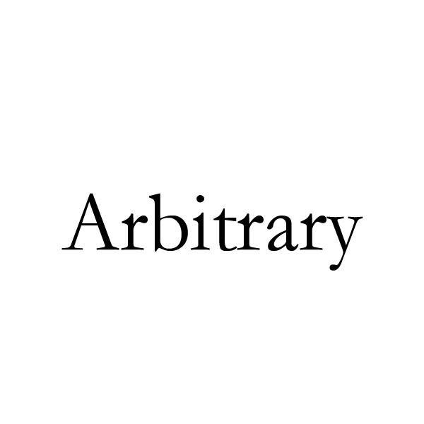 ARBITRARY